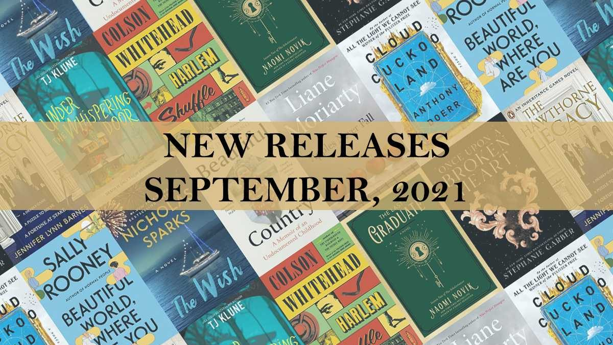 Top 10 Most Anticipated New Book Releases of September 2021