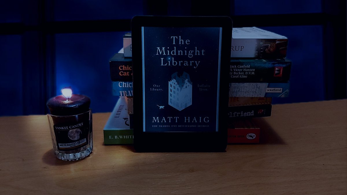 """Review: """"Midnight Library"""" by Matt Haig — """"The Only Way To Learn Is To Live"""""""